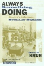 Always Something Doing: A History of Scollay